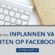 inplannen facebook lukt niet